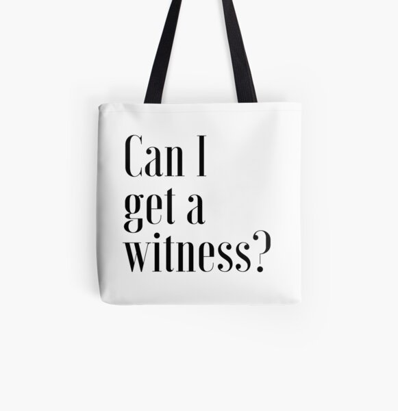 """Can I Get A Witness?"" 1 PETER 3:15 All Over Print Tote Bag"