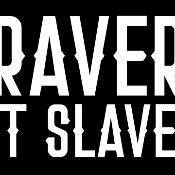 BRAVERY NOT SLAVERY by jazzydevil