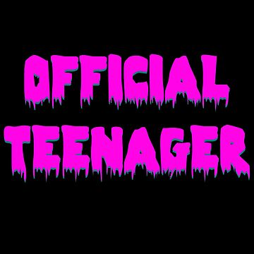 Official Teenager by Mark5ky