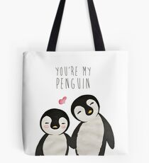 You're my Penguin | When Penguins are in Love Tote Bag