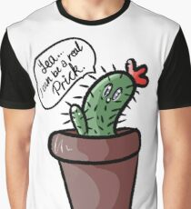 """Yea... I Can Be A Real Prick"" Cute Cactus Design Graphic T-Shirt"