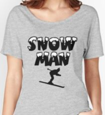 Snowman Snow Ski Skier Skiing Women's Relaxed Fit T-Shirt