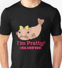 Funny Blobfish Perfect for Fish Lovers I'm pretty #blobfish Unisex T-Shirt