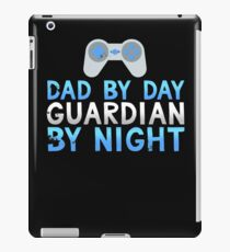 Dad by Day Guardian By Night iPad Case/Skin
