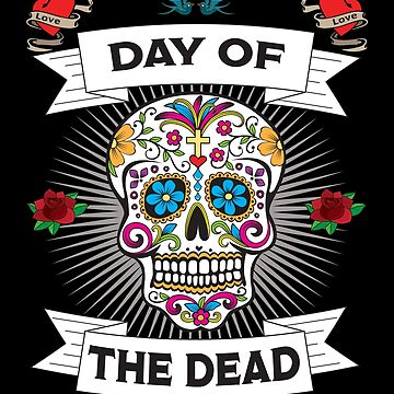 Sugar Skull Design - Day Of The Dead  by kudostees