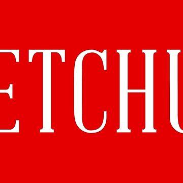 Ketchup by juliatleao