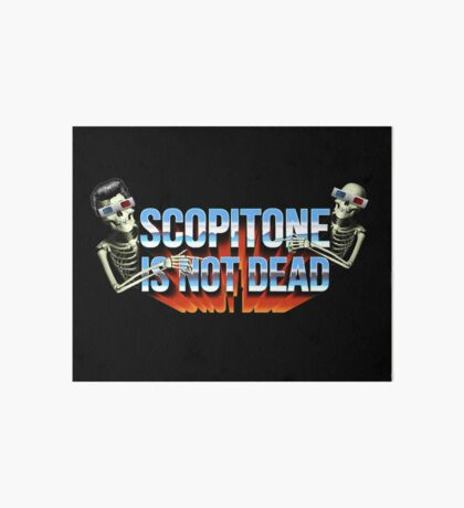 SCOPITONE IS NOT DEAD Impression rigide