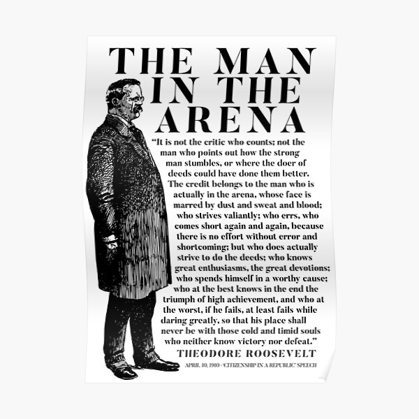 Discurso de Theodore Roosevelt 'Hombre en la Arena' Póster