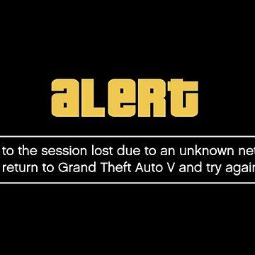Grand Theft Auto Online alert GTAV GTAO GTA Online by dubukat