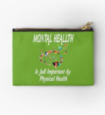 Funny Mental Health Is Just Important As Physical Health T-Shirt Studio Pouch