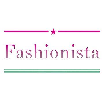 Fashionista  by TimelessJourney