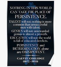 Calvin Coolidge 'Persistenz' Zitat Poster