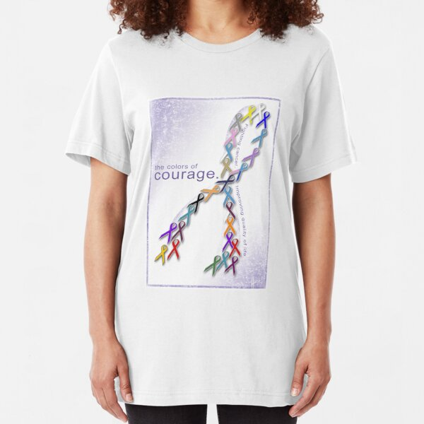 The Colors of Courage Cancer Awareness Ribbons Slim Fit T-Shirt