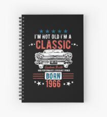 52nd Birthday Distressed Design - Im Not Old Im A Classic Born 1966 Spiral Notebook