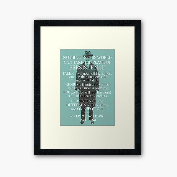 Calvin Coolidge 'Persistence' Quote  Framed Art Print