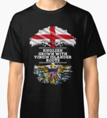 English Grown With Virgin Islander Roots Gift For Virgin Islander From Us Virgin Islands - Us Virgin Islands Flag in Roots Classic T-Shirt