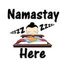 Namastay Here by FRANKEY CRAIG