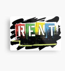 Rent Broadway Musical Forget Regret Show Theatre Metal Print