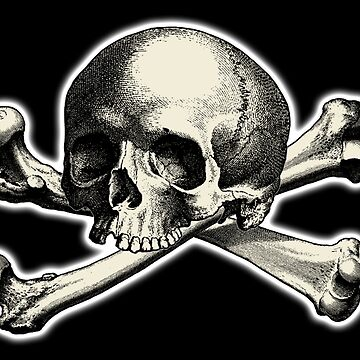 Skull & Crossbones, old style, Jolly Roger, Buccaneers, Me Harties! on Black by TOMSREDBUBBLE