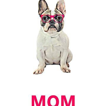 French Bulldog Mom  by aashiarsh