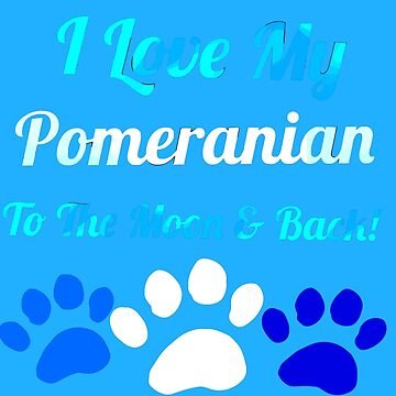 I love my pomerainan to the moon and by KaylinArt