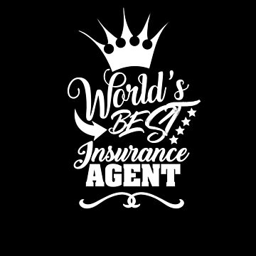 World's Best Insurance Agent by stuch75
