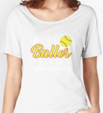 Just A Baller From New Mexico Women's Relaxed Fit T-Shirt