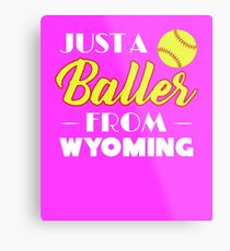 Just A Baller From Wyoming Metal Print