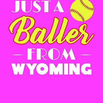 Just A Baller From Wyoming by KaylinArt