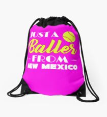 Just A Baller From New Mexico Drawstring Bag