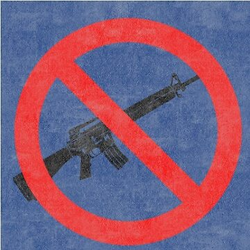 Just Say No to Guns Sticker AR15 Textured - Blue by Oldskool0482