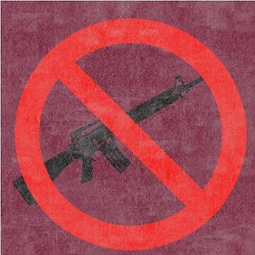 Just Say No to Guns Sticker AR15 Textured - Red by Oldskool0482