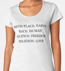 Birthplace Earth, Race Human, Politics Freedom, Religion Love Women's Premium T-Shirt