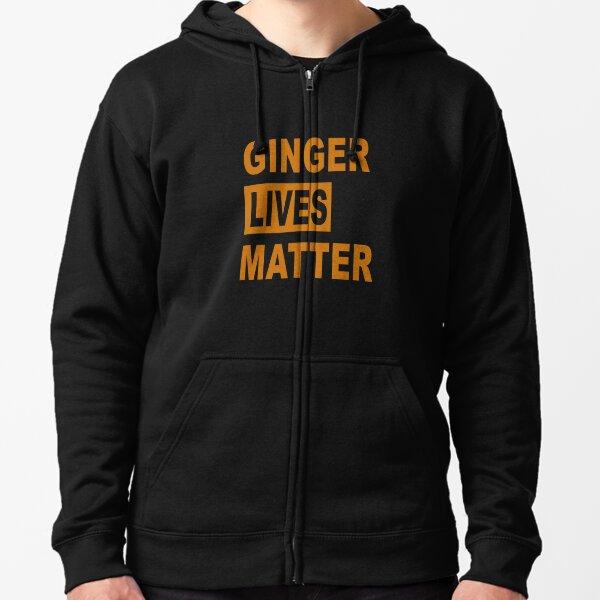 Ginger Lives Matter Zipped Hoodie