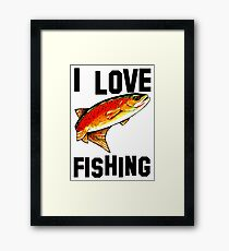 I Love Fishing Yellowstone Cutthroat Trout Rocky Mountains Fish Char Jackie Carpenter Gift Father Dad Husband Wife Best Seller Framed Print