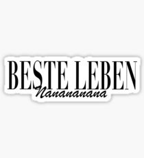 Best lives - Nanana Sticker