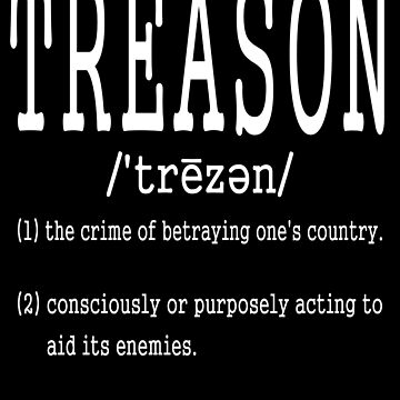 Treason definition by EthosWear