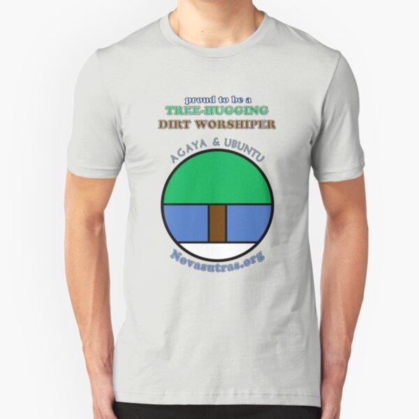 Tree-hugging Dirt Worshiper Novasutras Slim Fit T-Shirt