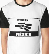 Hecho En Mexico Graphic T Shirt