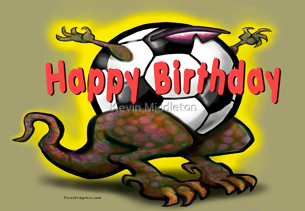 "soccer saurus rex birthday card"" by kevin middleton  redbubble, Birthday card"