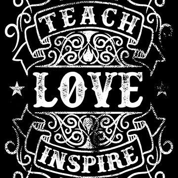 Teach Love Inspire Teacher Appreciation Teachers Day Distressed Gift by kolbasound