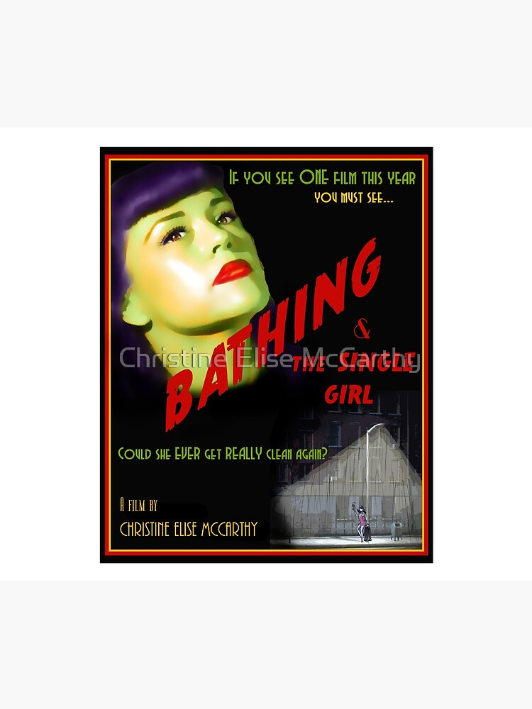 Bathing & the Single Girl Poster  by jdempsey