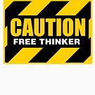 CAUTION Free Thinker - Second Generation A by GodsAutopsy