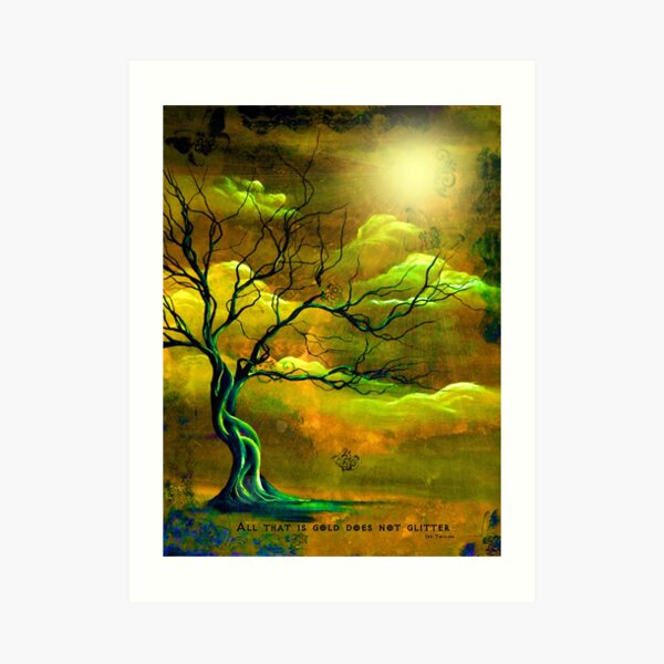 AllThat IS Gold - Tolkien, art by ANGIECLEMENTINE Art Print