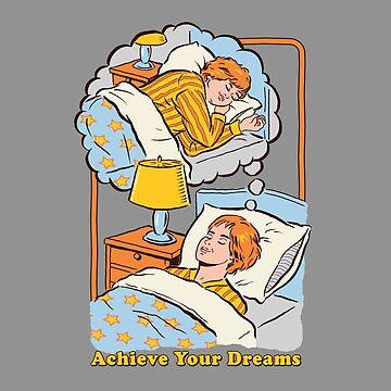 Erreiche deine Träume von stevenrhodes