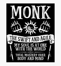 MONK, THE SWIFT AND AGILE - Dungeons & Dragons (White) Photographic Print