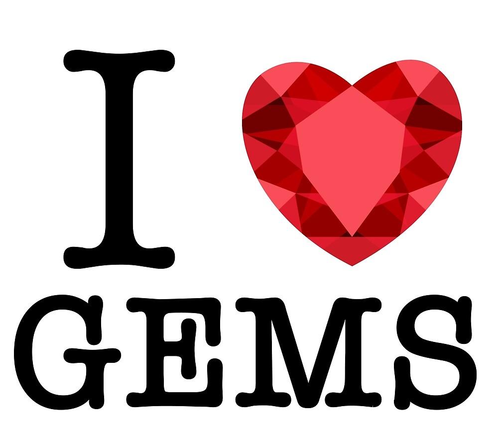 I <3 GEMS by BerryRose
