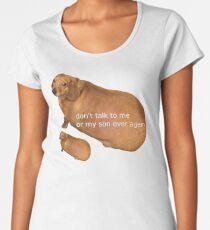 Camiseta premium para mujer No vuelvas a hablar conmigo o con mi hijo - geek