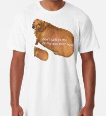 Camiseta larga No vuelvas a hablar conmigo o con mi hijo - geek