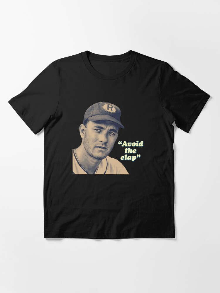 Alternate view of Jimmy Dugan Famous Quotations Essential T-Shirt